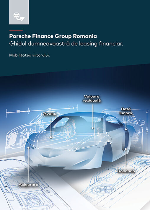 Ghidul de leasing financiar Porsche Finance Group Romania